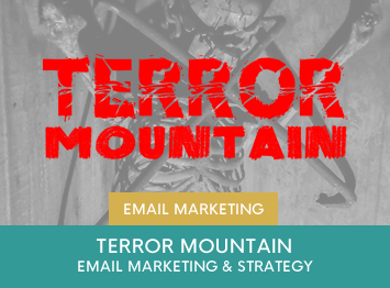Terror Mountain email marketing by INOV8 Marketing
