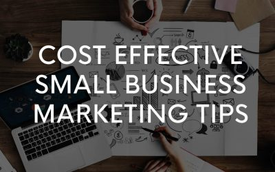 Cost effective small business marketing tips